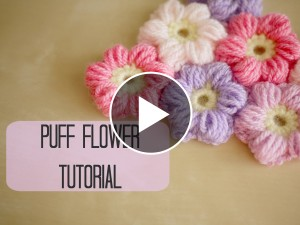 Puff Flower Crochet – Pattern & Video Tutorial