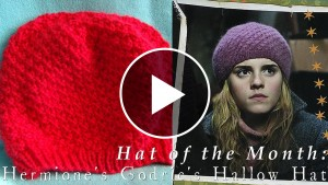 Godric's Hollow Hat – Video Tutorial & Pattern