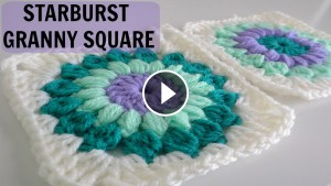 Crochet Starburst Granny Square – Pattern & Video Tutorial