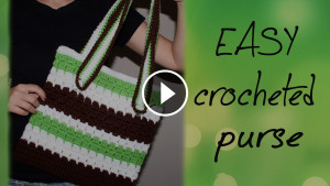 Crochet Easy Purse – Video Tutorial
