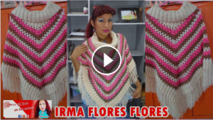 Easily Crochet Poncho – Video Tutorial